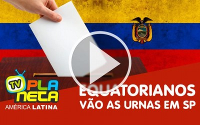 Equatorianos vão as urnas em São Paulo