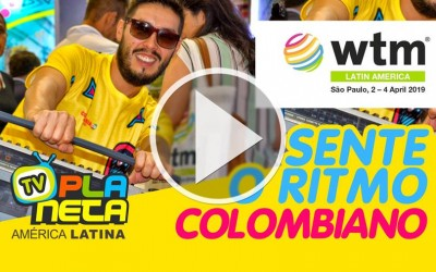 Sente o Ritmo da Côlombia na feira de turismo - WTM LATIN AMERICA - SP 2019