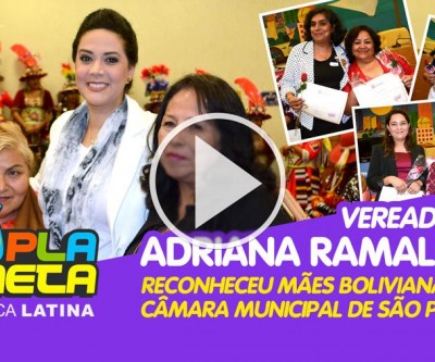 Vereadora Adriana Ramalho homenageou mães bolivianas na Câmara Municipal de São Paulo