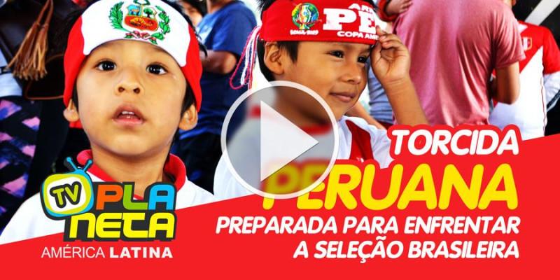 Torcida peruana promete apoio incondicional para sua seleção