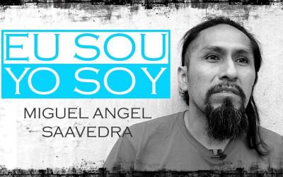 EU SOU - Miguel Angel Saavedra