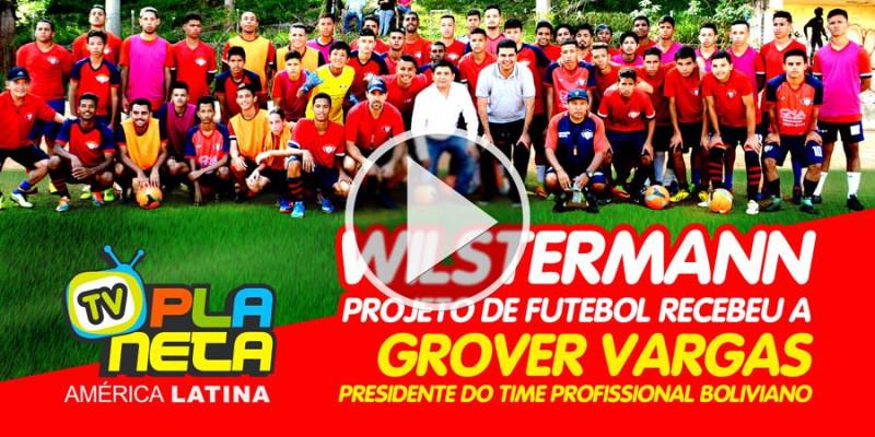 Grover Vargas, presidente do Clube Wilstermann da Bolívia, visitou filial do clube em São Paulo