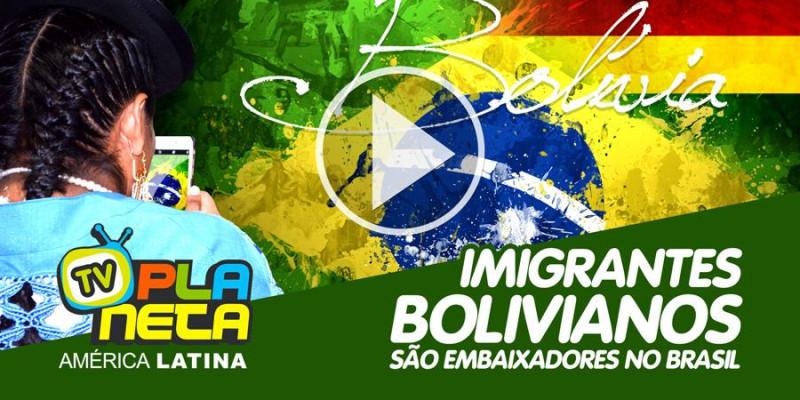 Imigrantes bolivianos são embaixadores pelo Mundo Afora!