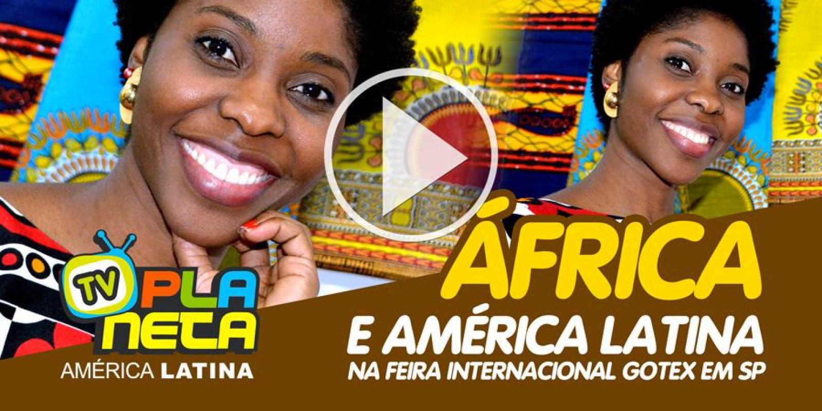Negócios e cultura são expostos por stand africano na feira têxtil em São Paulo