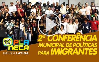 2ª Conferência Municipal de Políticas para Imigrante