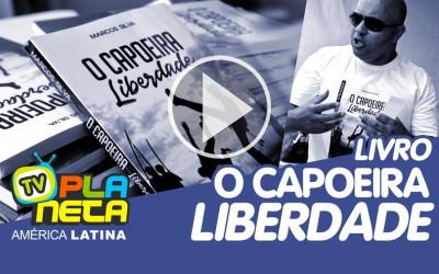 O Capoeira Liberdade