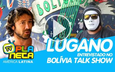 O uruguaio Lugano no Bolívia Talk Show