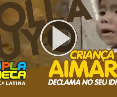 Criança Aimará declama no seu idioma originário