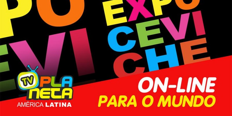 EXPOCEVICHE 2020 on-line desde o Brasil para o mundo