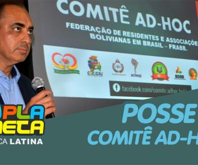 Posse do Comitê AD-HOC para orientar os rumos da Federação Boliviana em Brasil