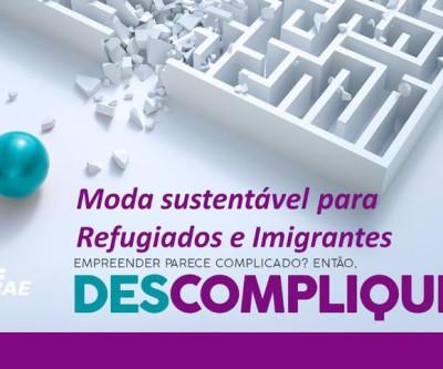 CURSO GRATUITO ministrado pelo SEBRAE - Moda sustentável para Refugiados e Imigrantes