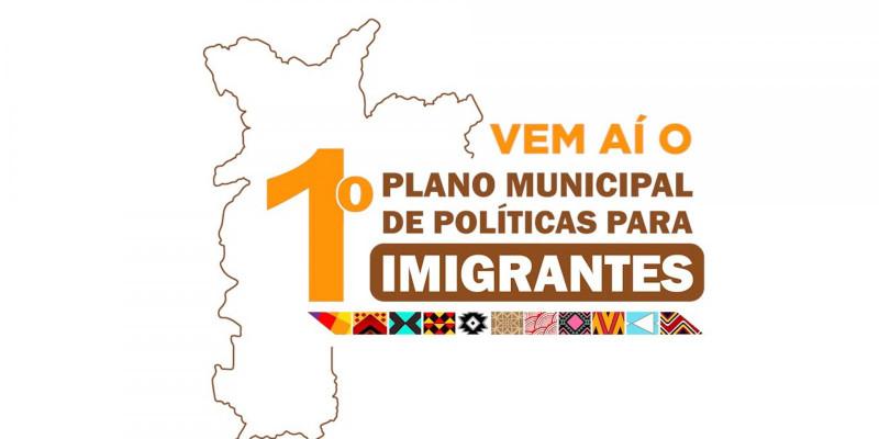 Vem Aí o Primeiro Plano Municipal de Imigrantes