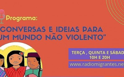 Programa de rádio: Conversas e Ideias para Um Mundo Não Violento