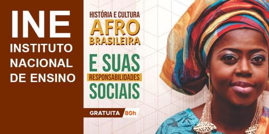 Curso de Capacitação em História e Cultura Afro-brasileira e suas Responsabilidades Sociais.