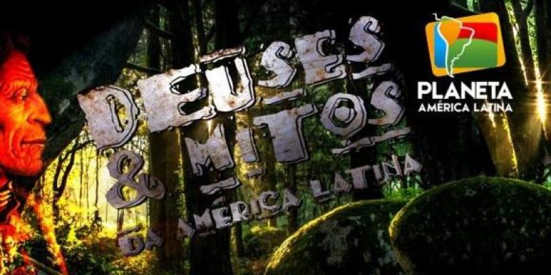 Deuses & Mitos da América Latina, série lançada em Brasil