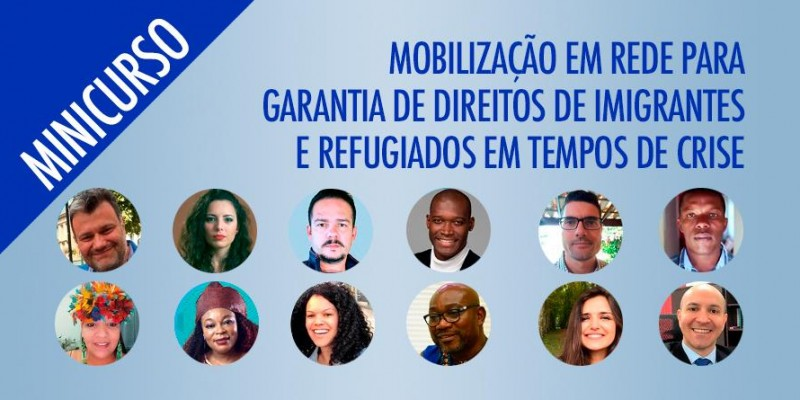 Minicurso Mobilização em rede para garantia de direitos de imigrantes e refugiados em tempos de crise