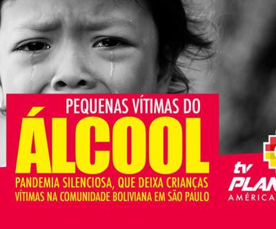 Pequenas vítimas do álcool dentro da comunidade boliviana em SP