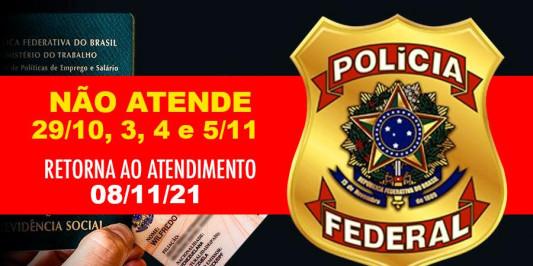 Atendimento da PF será suspendida momentaneamente