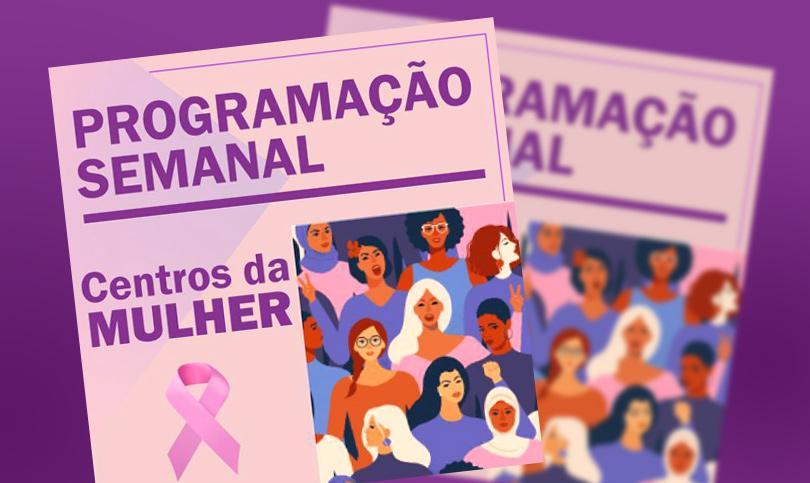 Programação Semanal - Centros da Mulher Brasileira (25/11 a 30/11)
